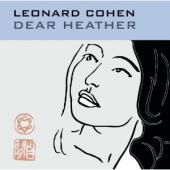 Cohen, Leonard - Dear Heather (cover)