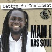 Mamj Ras Soul - Lettre Du Continent