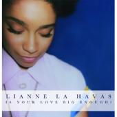 Havas, Lianne La - Is Your Love Big Enough? (cover)