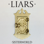 Liars - Sisterworld (cover)