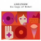Lindstrom - Six Cups Of Rebel (cover)