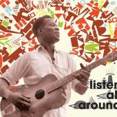 Listen All Around (The Golden Age of Central and East African Music) (2CD)