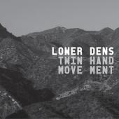 Lower Dens - Twin-Hand Movement (cover)