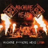 Machine Head - Machine F**king Head Live (cover)