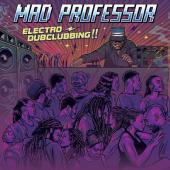 Mad Professor - Electro Dubclubbing!! (LP)