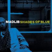 Madlib - Shades Of Blue (2LP)