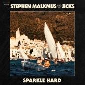 Malkmus, Stephen & the Jicks - Sparkle Hard (Limited) (LP+Download)