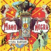 Mano Negra - Casa Babylon (LP+CD)