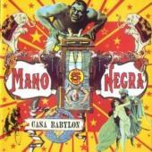 Mano Negra - Casa Babylon (LP+CD)