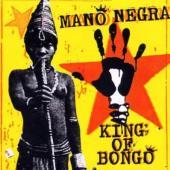 Mano Negra - King Of Bongo (LP+CD)