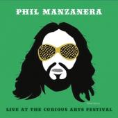 Manzanera, Phil - Live At the Curious Arts Festival
