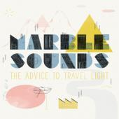 Marble Sounds - The Advice To Travel Light (LP)