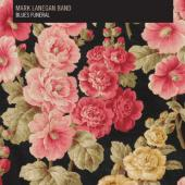 Mark Lanegan Band - Blues Funeral (LP) (cover)