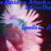 """Massive Attack - Spoils/Come Near Me (12"""")"""