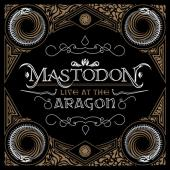 Mastodon - Live At The Aragon (CD+DVD) (cover)