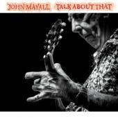 Mayall, John - Talk About That