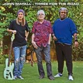 Mayall, John - Three For the Road