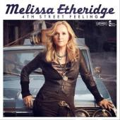 Etheridge, Melissa - 4th Street Feeling (cover)