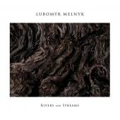 Melnyk, Lubomyr - Rivers and Streams (LP)