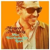 Meneer Michiels - Met Voorbedachte Rade