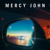 Mercy John - Let It Go Easy (LP)