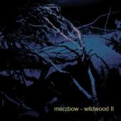 Merzbow - Wildwood II (LP)