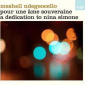 Ndegeocello Meshell - Pour Une Ame Souveraine. A Dedication To Nina Simone (cover)