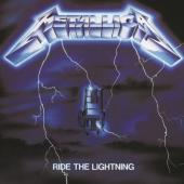 Metallica - Ride The Lightning (Remastered 2016)