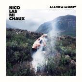 Michaux, Nicolas - A La Vie A La Mort (LP)