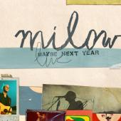 Milow - Maybe Next Year (Live CD+DVD) (cover)