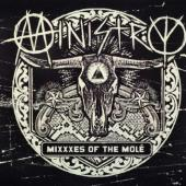 Ministry - Mixxxes of the Mole