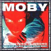 Moby - Everything Is Wrong (Mixed) (cover)