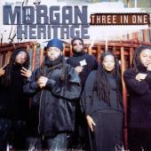 Morgan Heritage - Three In One (US Edition)
