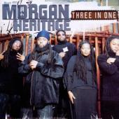 Morgan Heritage - Three In One (US Edition)