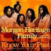 Morgan Heritage Family - Know Your Past (cover)