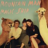 Mountain Man - Magic Ship (LP)