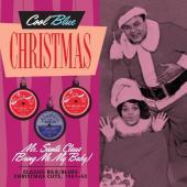 Mr. Santa Claus (Bring Me My Baby) (Classic R&B & Blues Christmas Cuts 1961-1963)