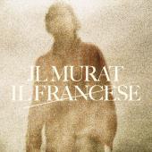 Murat, Jean Louis - Il Francese (LP)