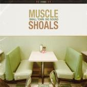 Muscle Shoals: Small Town, Big Sound (2LP)