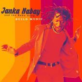 Nabay, Janka & The Bubu Gang - Build Music (LP+Download)
