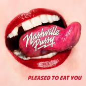Nashville Pussy - Pleased To Eat You (LP+Download)