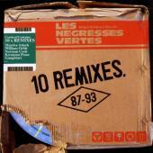 Negresses Vertes - 10 Remixes (87-93)