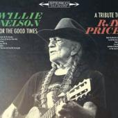 Nelson, Willie - For The Good Times: A Tribute To Ray Price
