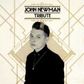 Newman, John - Tribute (cover)