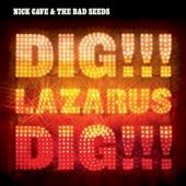 Cave, Nick & The Bad Seeds - Dig, Lazarus, Dig!!! (CD+DVD) (cover)