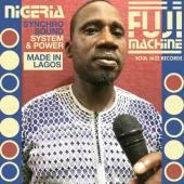 Nigeria Fuji Machine - Synchro Sound System & Power (LP)