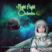 Night Flight Orchestra - Sometimes the World Ain't Enough (Limited) (2LP)