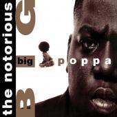Notorious B.I.G. - Big Poppa (White Vinyl) (LP)