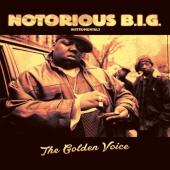 Notorious B.I.G. - The Golden Voice (2LP)