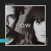 Oh Wonder - Ultralife